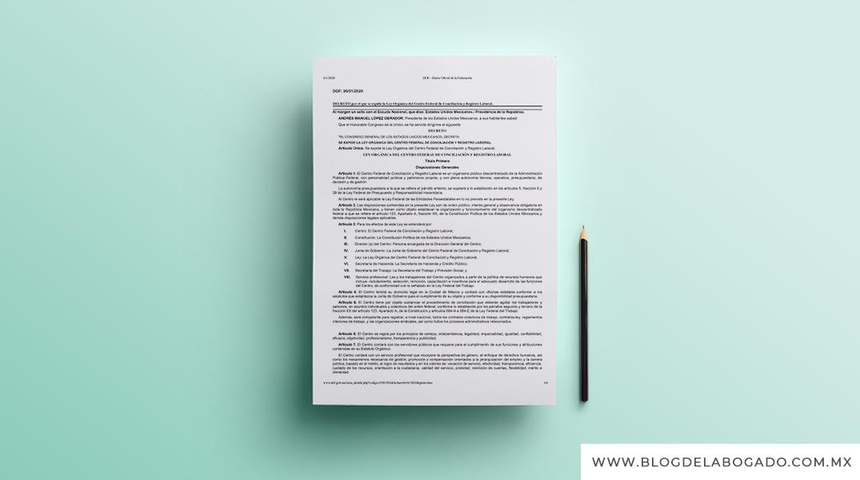El día de hoy se publica la Ley Orgánica del Centro Federal de Conciliación y Registro Laboral